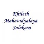 Khilesh Mahavidyalaya Salekasa Wanted Principal/Lecturers
